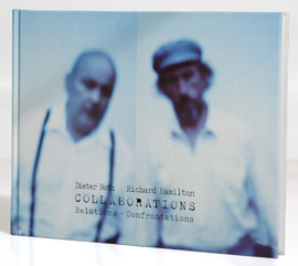 Dieter Roth, Richard Hamilton - Collaborations
